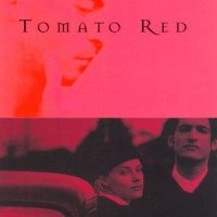 DANIEL WOODRELL'S TOMATO RED
