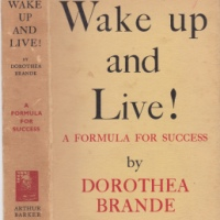 DOROTHEA BRANDE'S TIMELESS FORMULA FOR SUCCESS