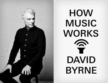 how-music-works-david-byrne